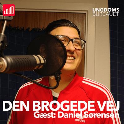 Den Brogede Vej - #33 - Daniel Sørensen