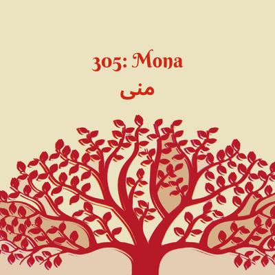 305: Mona
