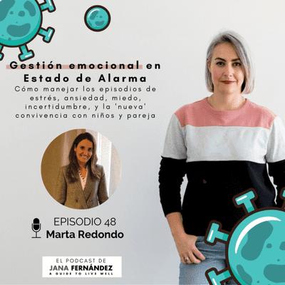 El podcast de Jana Fernández - Gestión emocional en Estado de Alarma, con Marta Redondo