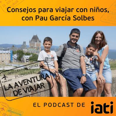 La aventura de viajar - Consejos para viajar con niños, con Pau de El Pachinko | 10