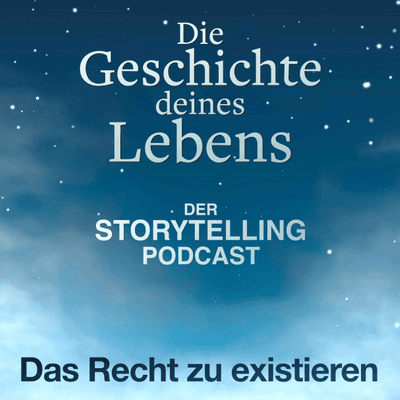 """Storytelling: Die Geschichte deines Lebens - """"Das Recht zu existieren"""" mit Hanna Voelkl"""