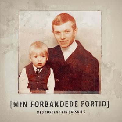 Min forbandede fortid - Episode 2: En sød lille dreng