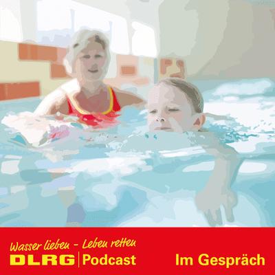 """DLRG Podcast - DLRG """"Im Gespräch"""" Folge 046 - DLRG Sommerkampagne in der Praxis"""