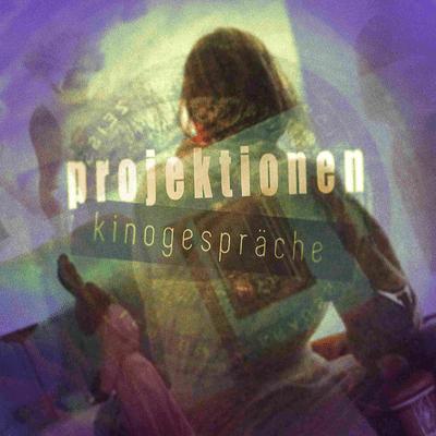Projektionen - Kinogespräche - Episode 11_ Inland Empire