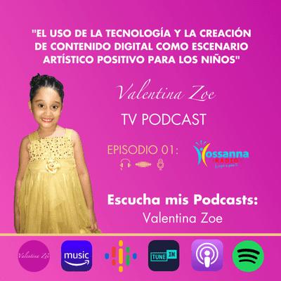 Valentina Zoe - El uso de la tecnologÍa y la creación de contenido digital como escenario artÍstico positivo para los niños 💻