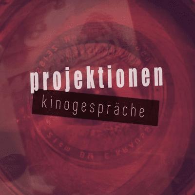 Projektionen - Kinogespräche - Episode 6_New French Extremism
