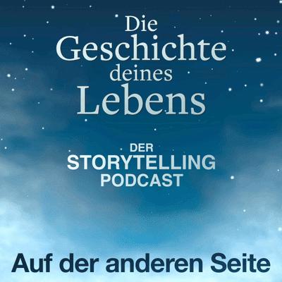 """Storytelling: Die Geschichte deines Lebens - """"Auf der anderen Seite"""" mit Christine Weissbrich"""