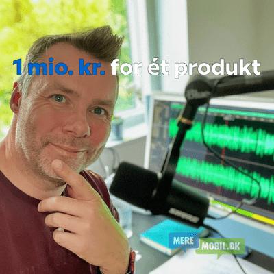 MereMobil.dk - EP #90: Produktudvikling til millioner
