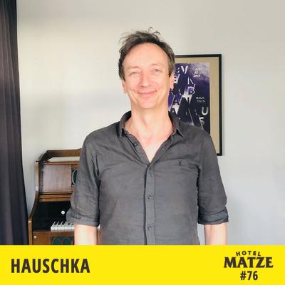 Hotel Matze - Hauschka – Welche Fragen führen dich zu einer klaren Entscheidung?