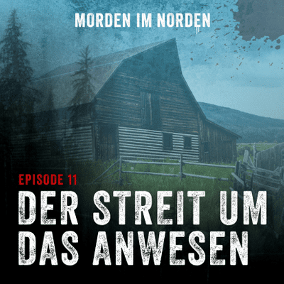Morden im Norden - Episode 11: Der Streit um das Anwesen