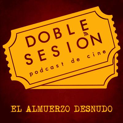 Doble Sesión Podcast de Cine - El Almuerzo Desnudo (David Cronenberg, 1991)