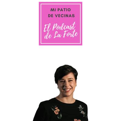 MI PATIO DE VECINAS - EL PODCAST DE LA FORTE - ANDREA AMORETTI: Replantear la belleza y democratizar el estilo para conectar con una misma
