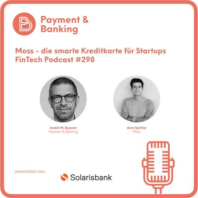 Payment & Banking Fintech Podcast - Moss: Die smarte Kreditkarte für Startups