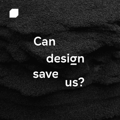 Can design save us? - podcast