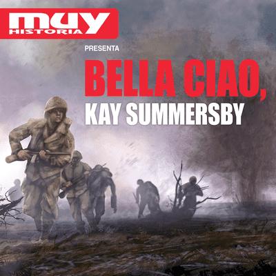 Bella Ciao, historias secretas de la Segunda Guerra Mundial - EP11 Kay Summersby, la confidente de Eisenhower