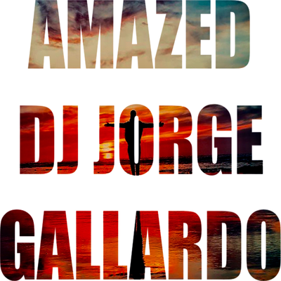 DJ Jorge Gallardo Radio - Amazed (Radio Edit)