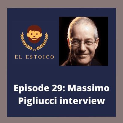 El Estoico | Estoicismo en español - #29 (2) How to be a Stoic in the 21st Century, with Massimo Pigliucci.