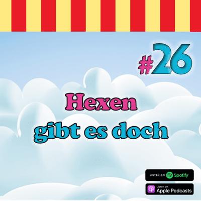 Inside Neustadt - Der Bibi Blocksberg Podcast - #26 - Hexen gibt es doch