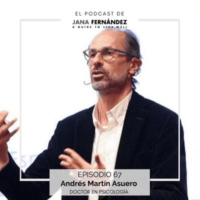 El podcast de Jana Fernández - Cómo encontrar la luz dentro de ti a través del mindfulness y ver la vida como un milagro, con Andrés Martín Asuero