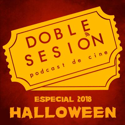 Doble Sesión Podcast de Cine - Especial Halloween 2018
