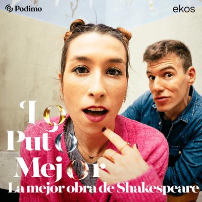 Lo puto mejor - La mejor obra de Shakespeare