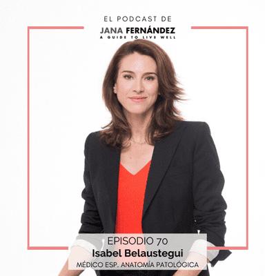 El podcast de Jana Fernández - Cómo activar los genes de la salud y la longevidad a través de la dieta cetogénica, con la doctora Isabel Belaustegui