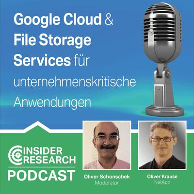 Insider Research im Gespräch - Google Cloud und File Storage Services, ein Interview mit Oliver Krause von NetApp