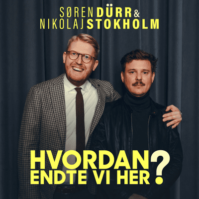 "Hvordan endte vi her? - Episode 1: ""Hilda Heick leverer fucking on point"""