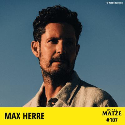 Hotel Matze - Max Herre – Wie begegnet man seinem inneren Kritiker?