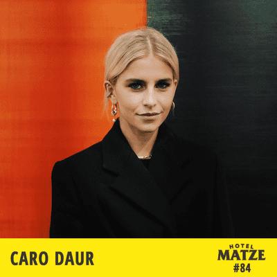 Hotel Matze - Caro Daur – Was bist du für dich selbst?