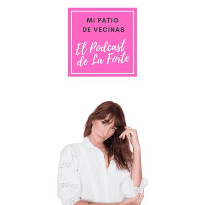 MI PATIO DE VECINAS - EL PODCAST DE LA FORTE - ALEJANDRA REMÓN: Coherencia, prosa poética y arte visual en Instagram