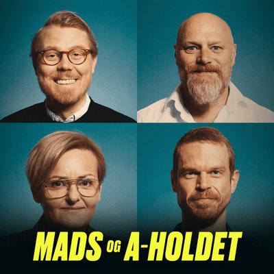 Mads og A-holdet - Episode 37: Transkønnethed i snæversynet familie, bekymring om hashmisbrug og drømmen om at bo på landet.