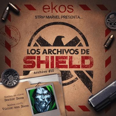 Los Archivos de SHIELD - 10. Doctor Doom, Monarca de Latveria