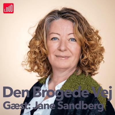 Den Brogede Vej - #43 - Jane Sandberg
