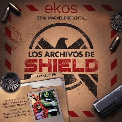 Los Archivos de SHIELD - 6. Las mujeres en el Universo Marvel