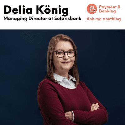 Payment & Banking Fintech Podcast - Delia König über KYC, Role Models und den Berliner Domchor