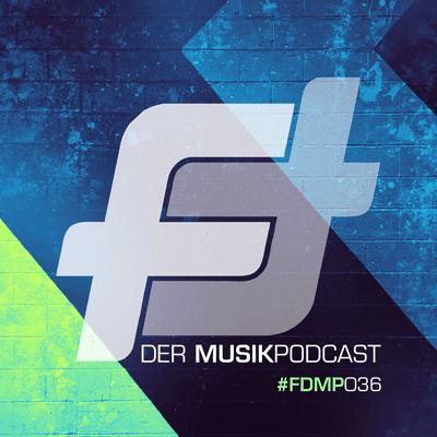 FEATURING - Der Podcast - #FDMP036: Böse Worte, allgemeine Beobachtungen & viel Musik!