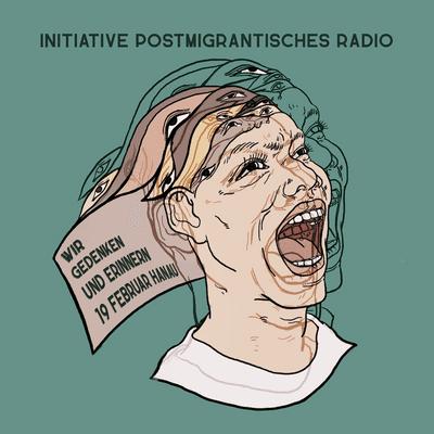 Somewhere Over The Hay Bale - Beitrag der Initiative Postmigrantisches Radio - Wir Gedenken und Erinnern Hanau