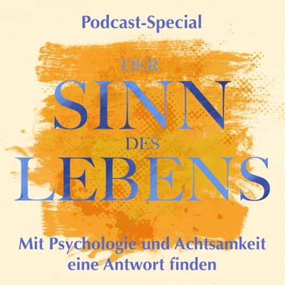 Storytelling: Die Geschichte deines Lebens - DER SINN DES LEBENS - Special Episode