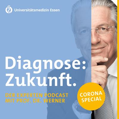 Diagnose: Zukunft - Der Experten Podcast - Teaser Diagnose: Zukunft - Der Experten Podcast mit Prof. Dr. Jochen Werner