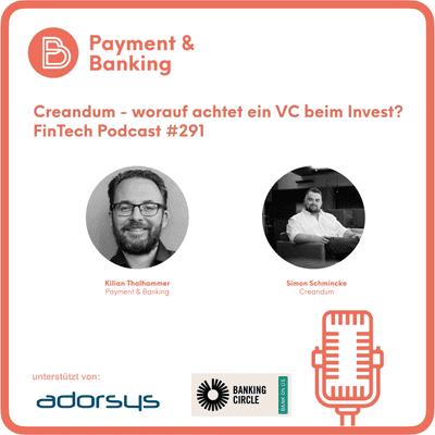 Payment & Banking Fintech Podcast - Creandum - worauf achtet ein VC beim Invest?