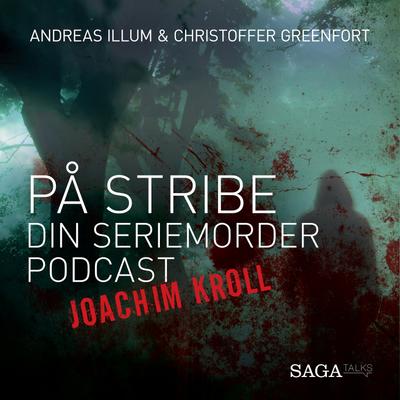På stribe - din seriemorderpodcast - Joachim Kroll