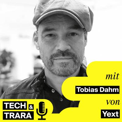 Tech und Trara - TuT #64 - Über die Zukunft von Informationen und Fragen - mit Tobias Dahm