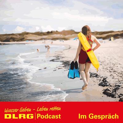"""DLRG Podcast - DLRG """"Im Gespräch"""" Folge 025 - Zum ersten Mal Wasserrettungsdienst: Judith Jantzen (16) wird Küstenheldin"""