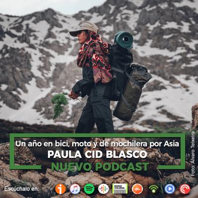 Un Gran Viaje - Un año en bici, moto y de mochilera por Asia, con Pau Cid Blasco | 28
