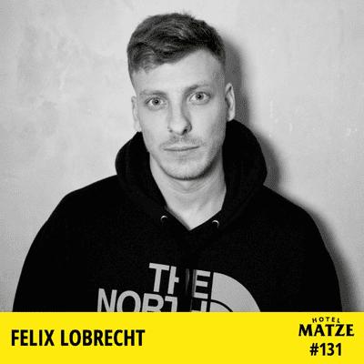 Hotel Matze - Felix Lobrecht - Was hast du noch nicht so oft erzählt?