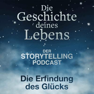 """Storytelling: Die Geschichte deines Lebens - """"Die Erfindung des Glücks"""" mit Paula Deusing"""