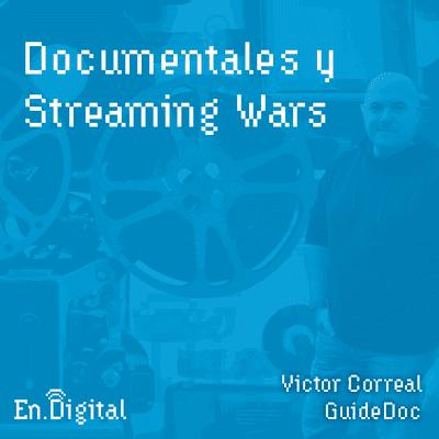Growth y negocios digitales 🚀 Product Hackers - #141 – Documentales y Streaming Wars con Victor Correal de GuideDoc