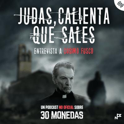 Judas, calienta que sales - Episodio EXTRA: Entrevista a Cosimo Fusco, Angelo en la serie #30monedas de #HBOEspaña