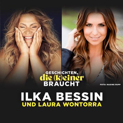 Geschichten, die (k)einer braucht mit Ilka Bessin - Laura Wontorra über Camping, ihren Vater und vegane Ernährung